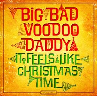 ItFeelsLikeChristmas_BigBadVooDooDaddy
