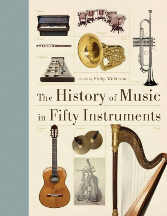 The History of Music in 50 Instruments